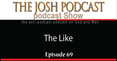 Podcast Episode 69: The Like