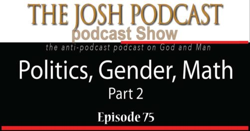 Podcast Episode 75: Politics, Gender, Math – Part 2