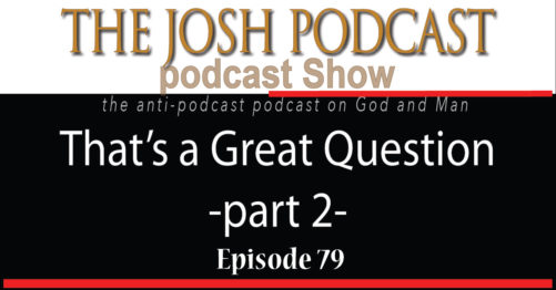 Podcast Episode 79: That's a Great Question – Part 2